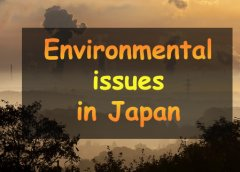 An Overview Of Japan's Environmental Issues And Policies